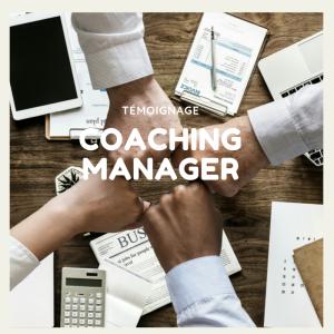 Témoignage coaching manager